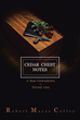 "Robert Mayes Coffey's New Book ""Cedar Chest Notes"" Is a Remarkable Book About Second Chances and Triumphing Struggles"