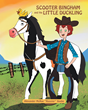 "Alexander McRae ""Rooster"" Beebe's new book ""Scooter Bingham and the Little Duckling"" is an Exciting Book of three Memorable Characters on a Fascinating Journey"