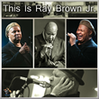 This Is Ray Brown Jr