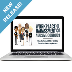 NEW RELEASE: Workplace Harassment & Abusive Conduct