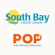 POPin Video Banking Collaboration Chosen By South Bay Credit Union To Enhance Self-Service Technology Suite