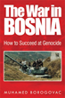 Muhamed Borogovac Brings Truth about Bosnian War