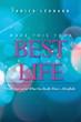 Janick Léonard Encourages Readers to 'Make This Your Best Life'