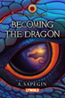 Book cover of Becoming the Dragon (The Dragon Inside. Book 1)