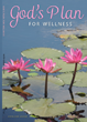 """God's Plan for Wellness"" published by CrossLink Publishing"
