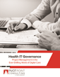 Pivot Point Consulting Releases Case Study About Health IT Governance