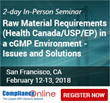 ComplianceOnline Announces 2018 Seminar on Raw Material Requirements (Health Canada/USP/EP) in a cGMP Environment - Issues and Solutions