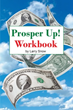 Larry Snow releases 'Prosper Up!' workbook