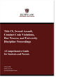 Guide Published for College Students and Their Parents Nationwide on Title IX, Sexual Assault, Conduct Code Violations, Due Process and School Discipline Proceedings