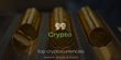 Best Cryptocurrencies List Released by 99 Crypto Does NOT Include Bitcoin
