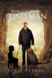 "Janie Parker's newly released ""Extraordinary Blind Man"" is a gripping story about a blind boy who has been abandoned in a cave by his mom then found by a caring man."