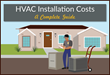 HVAC Instant Quote Online Releases Guide to HVAC Installation Costs