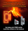 323478F-LC – The Smallest Electric Strike in the World is Now Fire Rated