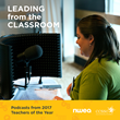 """2017 Teachers of the Year Share Powerful and Personal Stories in """"Leading from the Classroom"""" Podcast Series from NWEA"""