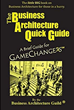 The Business Architecture Guild is Pleased to Announce that The Business Architecture Quick Guide is Available for Pre-Order