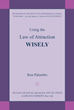 Ron Palumbo's Book Explains Life Applications of Law of Attraction