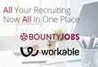 BountyJobs & Workable Team Up to Build One-Stop Recruiting Solution