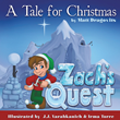 "Matt Dragovits' book ""A Tale for Christmas - Zach's Quest"" is an exciting picture-book that brings together Christmas Fantasy with the Christian Message of the Holiday."