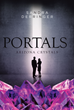 "Sandra Derringer's new book ""Portals - Arizona Crystals"" is a magical tale about a young woman's significant role as a guardian to another realm."