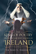 "Author Sir John L. Greene II's new book ""The King of Poetry from the Ancient Shores of Ireland"" is a collection of short stories and verse inspired by Celtic legend."