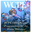 WCPE FM Offers Special Programming for the Winter Holidays