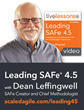 Leading SAFe® 4.5 by Dean Leffingwell, Now Available as LiveLessons Video Training