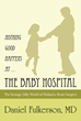 Author tells why 'Nothing Good Happens at… The Baby Hospital'
