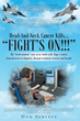"Don Sublett's newly released ""HEAD-AND-NECK CANCER KILLS . . . 'FIGHT'S ON!!'"" is a contemplative story of the author's fight against Stage Four Squamous Cell Carcinoma."