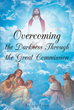 "Allen Linn's newly released ""Overcoming the Darkness Through the Great Commission"" is a thought-provoking account of discipleship in the Christian environment."