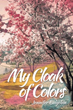 'My Cloak of Colors' Gets New Marketing Campaign