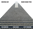 """Moving Day,"" 2nd CD by Bassist/Composer Mark Wade and His Trio, Set for February 2nd Release"
