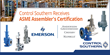 Control Southern Receives ASME Assembler's Certification for Anderson Greenwood, Crosby and Kunkle