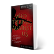 "In ""Who Trespass Against Us"" Author D.P. Conway Explores the Untold Story of the Life and Judgment of the Las Vegas Shooter & One Girl's Journey Through That Dark Night"