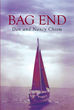 "Don Chism and Nancy Chism's new book ""Bag End"" is the true story of a husband and wife team in an around-the-world sailing adventure."