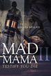 "Brenda Neulieb's new book ""Mad Mama II: Testify, You Die"" is a thrilling story about the dangerous encounters and threats Mona and her family have experienced."