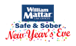 William Mattar's Safe and Sober New Year's Eve Program: For a Safe Way Home for Both You and Your Car, the Ride is Provided by William Mattar