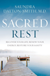 Dr. Saundra Dalton-Smith Offers Seven Unique Types of Rest to Tired Individuals