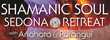 Shamanic Soul Retreat with Anahata & Porangui Banner