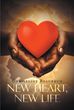 "Chriseline Beaubrun's newly released ""New Heart, New Life"" is the emotional story of one woman's medical journey and the life changing surgery she receives."