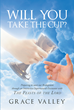 "Author Grace Valley's Newly Released ""Will You Take the Cup?"" Is An Interactive Journey Through Seven Transformative Events In Biblical History And Prophesy"