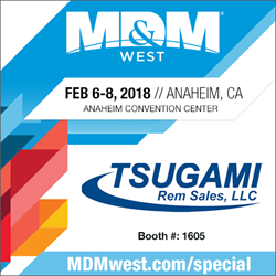 Tsugami/Rem Sales Booth 1605 MDM West 2018