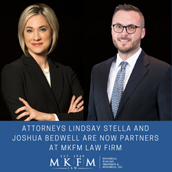 Attorneys Joshua Bedwell and Lindsay Stella are now Partners at MKFM Law Firm