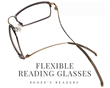 Flexible Reading Glasses Addressing the Needs of the Busy and Well-Dressed