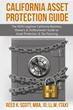 """California Asset Protection Guide"" released in January 2018"