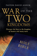 "Pastor David Ashun's newly released ""War of the Two Kingdoms"" is an Invaluable Manual That Equips Christians with the Tools to Overcome Evil with the Goodness of God"