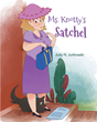 "Author Judy N. Jurkowski's Newly Released ""Ms. Knotty's Satchel"" Is The Story Of A Kind And Friendly, Although Somewhat Quirky, Lady And Her Lovable Dog"