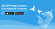 SkyVPN Helps Iranians Gain Network Freedom