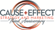 CAUSE + EFFECT Strategy and Marketing Announces 72% Growth in 2017, Reinvests in Company