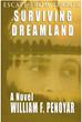 Escape From Terror, Surviving Dreamland