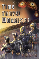 Mark Duffield announces release of 'Time Travel Warriors'